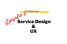 Podcast Service Design Ubaldo Lescano