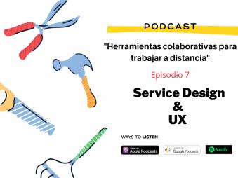 Podcast Service Design & UX Herramientas Colaborativas