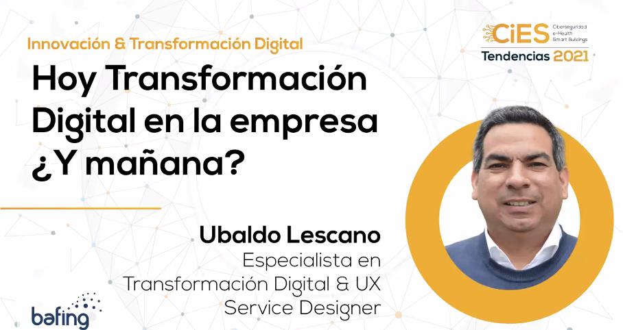 Hoy Transformación Digital en la empresa ¿Y mañana?